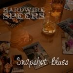 Hardwire Speers CD Snapshot Blues
